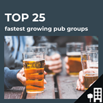 Top 25 fastest growing UK pub groups by outlets