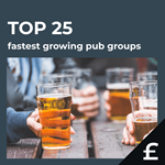 Top 25 fastest growing UK pub groups by turnover