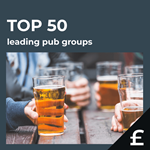 Top 50 leading UK pub groups by turnover