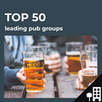 Top 50 leading UK pub groups by outlets