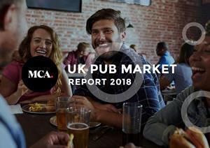 UK Pub Market Report 2018 - MCA