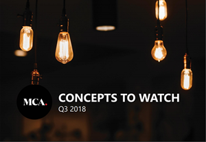 Concepts to Watch Q3 2018