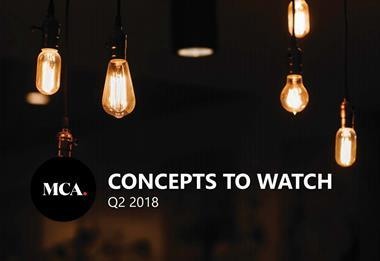 MCA Concepts to watch Q2 2018