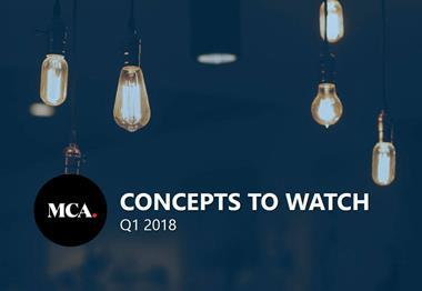 Concepts to watch Q1 2018 MCA